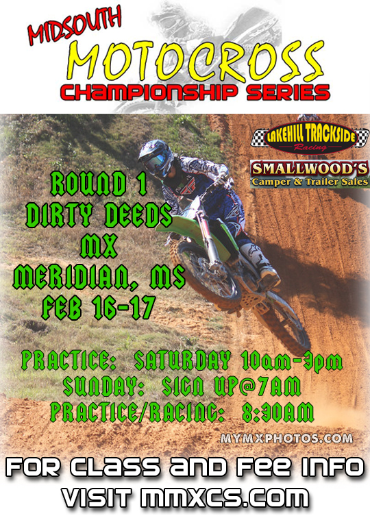 Midsouth Motocross Championship Series Round 1 Dirty Deeds MX